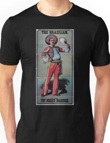 Performing Arts Posters The Brazilian in The Very merry mariner 0748 Unisex T-Shirt