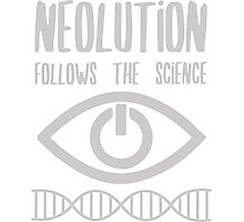 NEOLUTION follows the science Photographic Print
