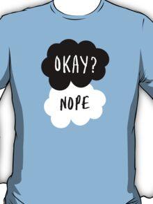No, it is NOT OKAY T-Shirt