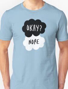 No, it is NOT OKAY Unisex T-Shirt