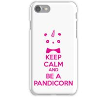 Keep Calm And Be A PandiCorn iPhone Case/Skin