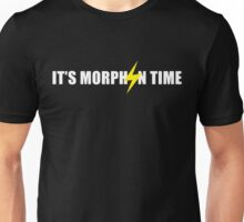It's Morphin Time Unisex T-Shirt