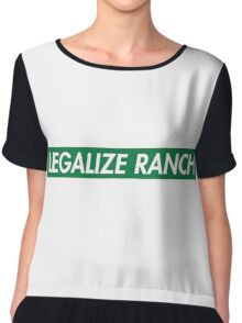 Legalize Ranch - Green - Eric Andre - Supreme font Chiffon Top