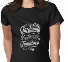 Gardening - Love Womens Fitted T-Shirt