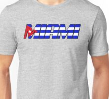 Miami by way of Cuba  Unisex T-Shirt
