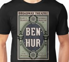 Performing Arts Posters Klaw Erlangers stupendous production of Ben Hur by Lew Wallace dramatized by Wm Young Esq 1039 Unisex T-Shirt