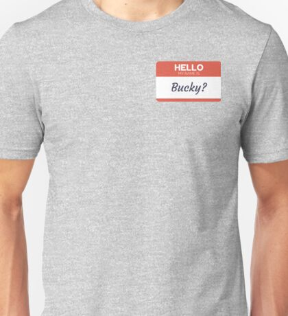 Hello My Name is? Unisex T-Shirt
