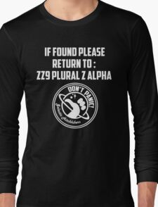 If Found.... Long Sleeve T-Shirt