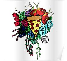 Bouquet fit for me:Pizza Poster