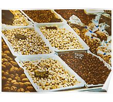 Nuts, Pistachio, Almonds And Peanuts For Sale In Fruit Market Poster