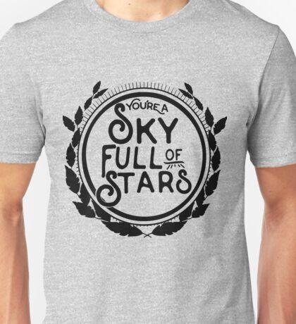 You're a Sky Full of Stars logo Unisex T-Shirt