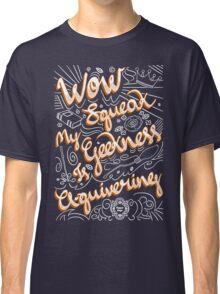 Wow. Squeak. Classic T-Shirt