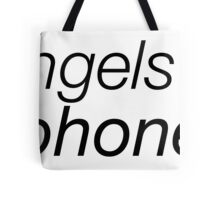 The Angels Have the Phonebox Tote Bag