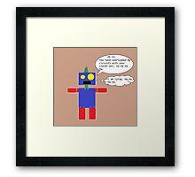 Sarcastic Robot Framed Print