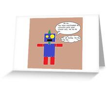 Sarcastic Robot Greeting Card
