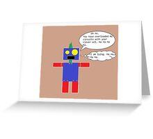 Sarcastic Robot Greeting Card