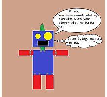 Sarcastic Robot Photographic Print