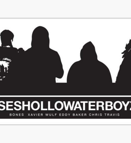 Seshollowaterboyz Sticker