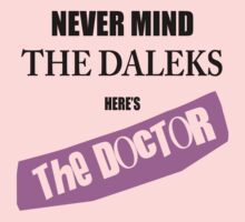 Never Mind The Daleks - Here's The Doctor One Piece - Long Sleeve