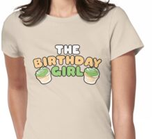 The birthday GIRL Womens Fitted T-Shirt