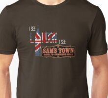 I see London, I see Sam's Town Unisex T-Shirt