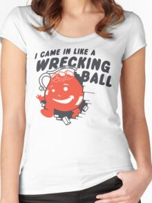 I Came In Like A Wrecking Ball Women's Fitted Scoop T-Shirt