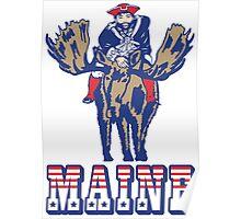MAINE - Patriot on Mooseback - New England Patriots Poster