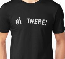 Dr. Strangelove: Hi There! Unisex T-Shirt