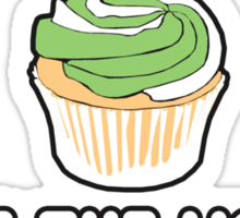 Cupcakes make the world a little sweeter Sticker