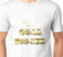 Goal Digger - Part 2 Unisex T-Shirt