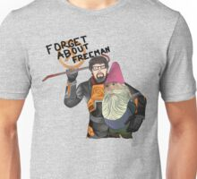 Forget About Freeman Unisex T-Shirt