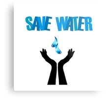 Save water- hands saving water  Metal Print