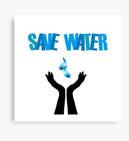 Save water- hands saving water  Canvas Print
