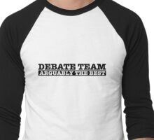 Debate team Men's Baseball ¾ T-Shirt