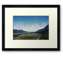 Let's Run Away VIII Framed Print
