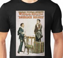 Performing Arts Posters Charles Frohman presents William Gillette in his new four act drama Sherlock Holmes 1341 Unisex T-Shirt