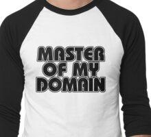 Master of my domain Men's Baseball ¾ T-Shirt