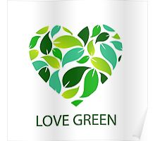 Love green Poster