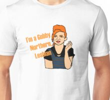 Steph Quote - I'm a Gobby Northern Lesbian Unisex T-Shirt