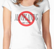 Mansplaining Free Zone:  No Mansplaining Allowed Women's Fitted Scoop T-Shirt