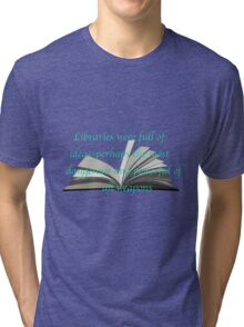 LIBRARIES: THRONE OF GLASS Tri-blend T-Shirt