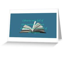 LIBRARIES: THRONE OF GLASS Greeting Card