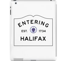 Entering Halifax - Commonwealth of Massachusetts Road Sign iPad Case/Skin