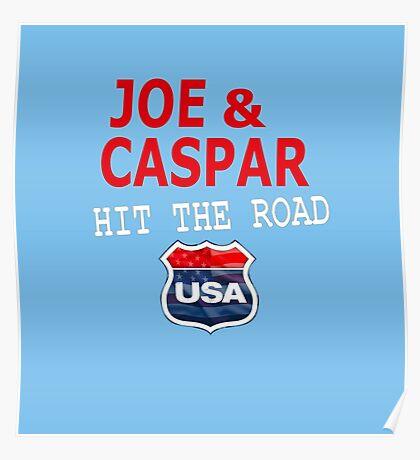 JOE AND CASPAR HIT THE ROAD USA Poster