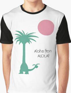 Aloha from Alola! Graphic T-Shirt