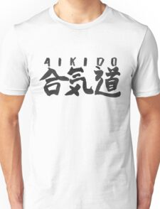AIKIDO CALLIGRAPHY SHODOU Unisex T-Shirt