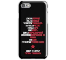 Good Morning Soldier (White text) iPhone Case/Skin