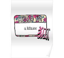 Hello I'm [A Kitsune] Poster
