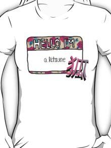 Hello I'm [A Kitsune] T-Shirt