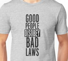 Protest Quote Funny Text Good People Unisex T-Shirt